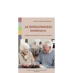 Az idősgondozás kézikönyve
