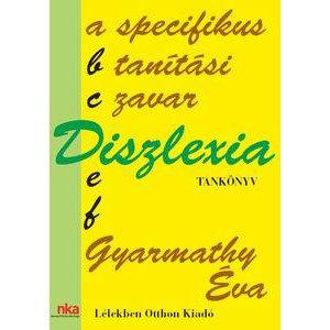 Diszlexia, a specifikus tanítási zavar