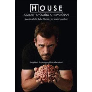 House – a sebzett gyógyító a televízióban