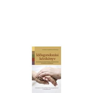 Idősgondozási kézikönyv - 2010