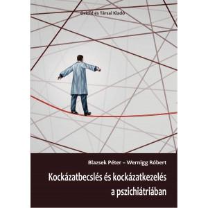 Kockázatbecslés és kockázatkezelés a pszichiátriában