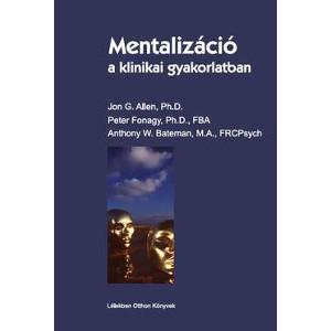 Mentalizáció a klinikai gyakorlatban