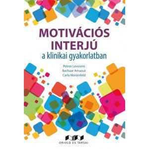 Motivációs interjú a klinikai gyakorlatban