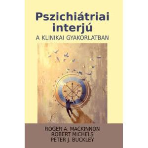 Pszichiátriai interjú a klinikai gyakorlatban.3
