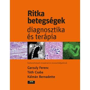 Ritka betegségek - diagnosztika és terápia