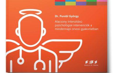 Dr. Purebl György: Alacsony intenzitású pszichológiai intervenciók a mindennapi orvosi gyakorlatban