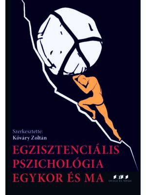 Egzisztenciális pszichológia egykor és ma könyvborító