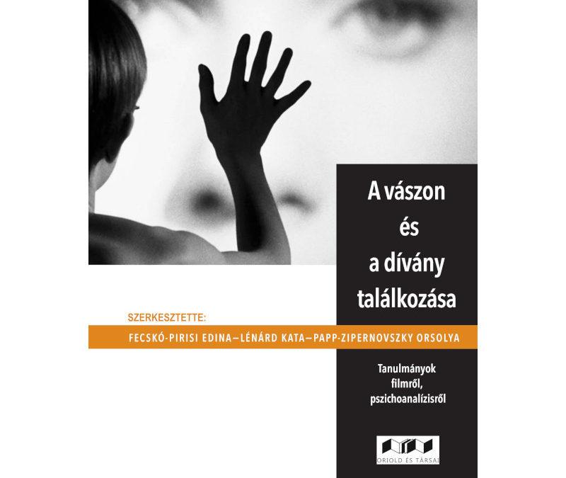A vászon és a dívány találkozása – Szerkesztette: Fecskó-Pirisi Edina−Lénárd Kata−Papp-Zipernovszky Orsolya