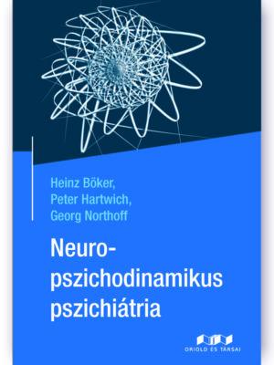 Neuropszichodinamikus pszichiátria