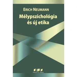 Mélypszichológia és új etika